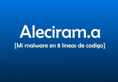Aleciram Malware
